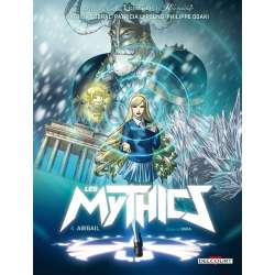 Mythics (Les) - Tome 4 - Abigail