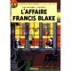 Blake et Mortimer - Tome 13 - L'affaire Francis Blake