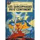 Blake et Mortimer - Tome 17 - Les Sarcophages du 6e continent - Tome 2