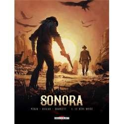 Sonora - Tome 3 - Le rêve brisé