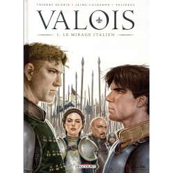 Valois - Tome 1 - Le Mirage italien