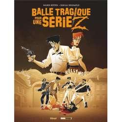 Balle tragique pour une série Z - Balle tragique pour une série Z
