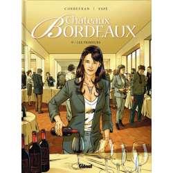 Châteaux Bordeaux - Tome 9 - Les Primeurs