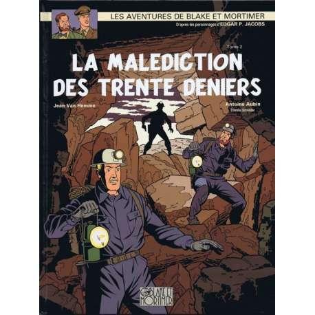 Blake et Mortimer - Tome 20 - La Malédiction des trente deniers - Tome 2