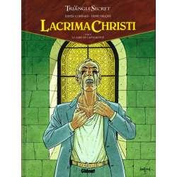 Triangle secret (Le) - Lacrima Christi - Tome 2 - À l'aube de l'Apocalypse
