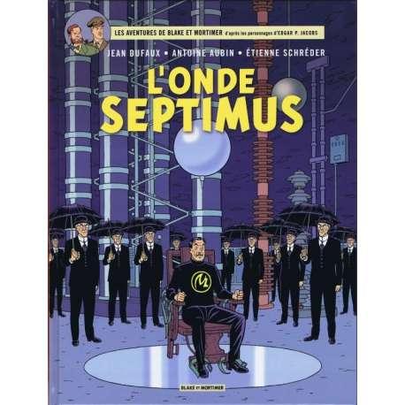 Blake et Mortimer - Tome 22 - L'Onde Septimus