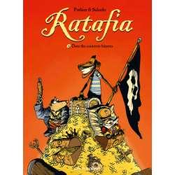 Ratafia - Tome 4 - Dans des coinstots bizarres