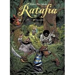 Ratafia - Tome 6 - Fitzcarraldies