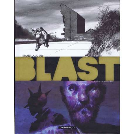 Blast - Tome 3 - La tête la première