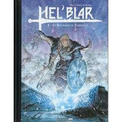 Hel'Blar - Tome 2 - Le Roi sous le Tumulus