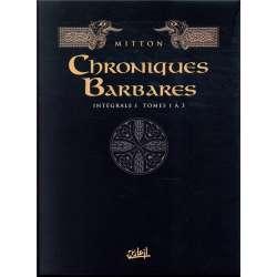 Chroniques Barbares - L'Intégrale
