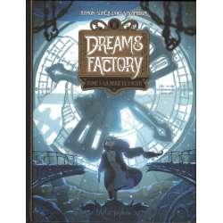 Dreams Factory - Tome 1 - La neige et l'acier