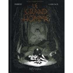 Ogres-Dieux (Les) - Tome 3 - Le Grand Homme