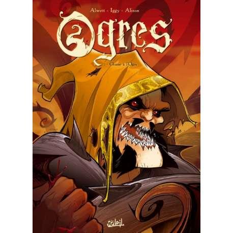 Ogres - Tome 1 - Chasse à l'Ogre