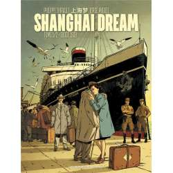Shanghai Dream - Tome 1 - Tome 1/2 - Exode 1938