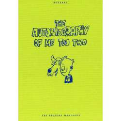 Autobiography of me too (The) - Tome 2 - The autobiography of me too Two