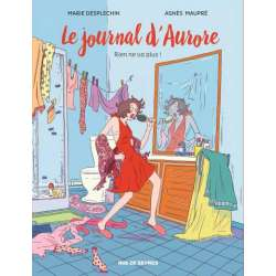 Journal d'Aurore (Le) - Tome 2 - Rien ne va plus !