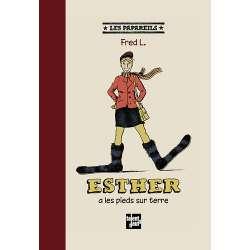 Esther à les pieds sur terre