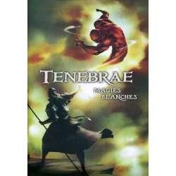 Tenebrae - Magie blanche