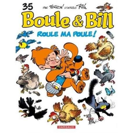 Boule et Bill -02- (Édition actuelle) - Tome 35 - Roule ma poule !