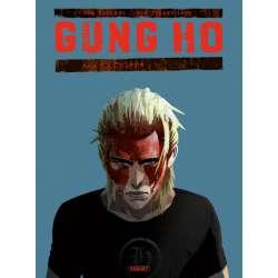 Gung Ho - Tome 4 - Colère