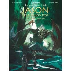 Jason et la Toison d'Or - Tome 3 - Les maléfices de Médée