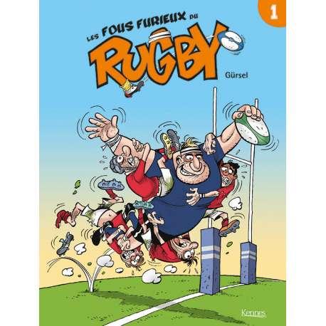 Fous furieux du rugby (Les) - Tome 1 - Les fous furieux du rugby
