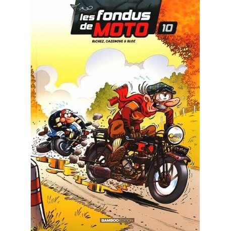 Fondus de moto (Les) - Tome 10 - Tome 10