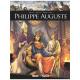 Ils ont fait l'Histoire - Tome 30 - Philippe Auguste