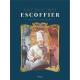 Escoffier - Le roi des cuisiniers - Escoffier - Le roi des cuisiniers