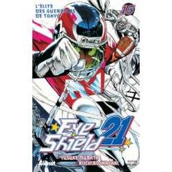 Eye shield 21 - Tome 15 - L'Élite des guerriers de Tokyo