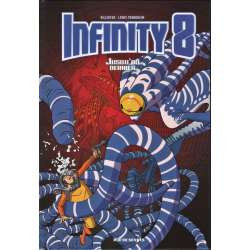 Infinity 8 - Tome 8 - Jusqu'au dernier