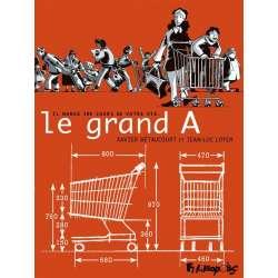 Grand A (Le) - Le grand A