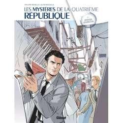 Mystères de la Quatrième République (Les) - Tome 5 - Opération résurrection
