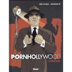 Pornhollywood - Tome 1 - Engrenages