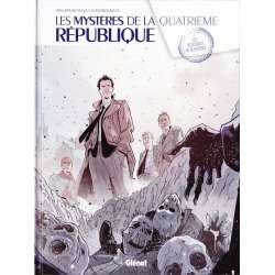 Mystères de la Quatrième République (Les) - Tome 1 - Les résistants de septembre