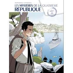 Mystères de la Quatrième République (Les) - Tome 2 - Marseille la Rouge