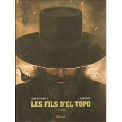 Fils d'El Topo (Les) - Tome 1 - Caïn