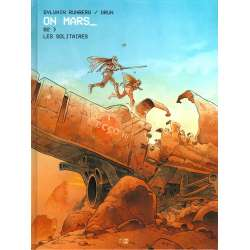 On Mars_ - Tome 2 - Les Solitaires