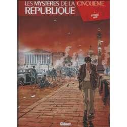 Mystères de la Cinquième République (Les) - Tome 2 - Octobre noir