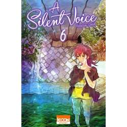 A Silent Voice - Tome 6 - Tome 6
