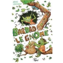 Bardad le gnome - Grand Format