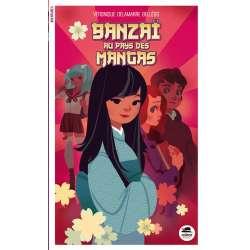 Banzaï au pays des mangas - Grand Format