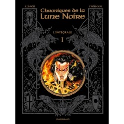Chroniques de la Lune Noire - L'intégrale I