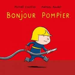 Bonjour pompier - Album