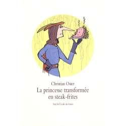 La princesse transformée en steak-frites - Et autres histoires - Poche