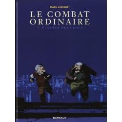 Combat ordinaire (Le) - Tome 4 - Planter des clous