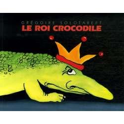 Le Roi Crocodile - Poche