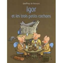 Igor et les trois petits cochons - Poche