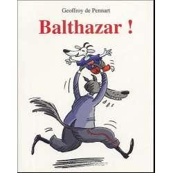 Balthazar ! - Poche